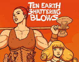 Ten Earth Shattering Blows