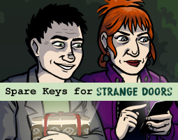 Spare Keys for Strange Doors