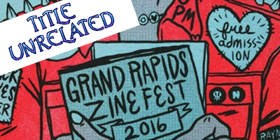 july2016_grandrapidszinefest
