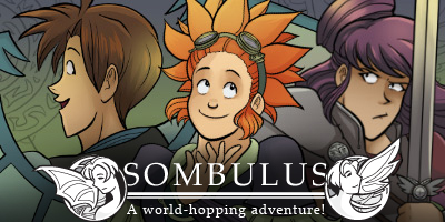 Sombulus, a world hopping fantasy adventure webcomic