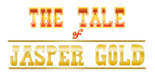 The Tale of Jasper Gold